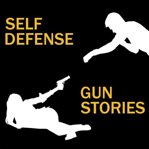 Firearm Self Defense Stories