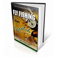 Fly fishing from scratch fly fishing ebook videos pays 75%! methods