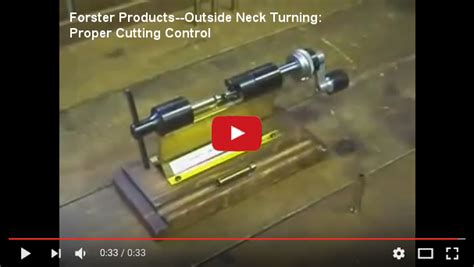 Forster Productsoutside Neck Turning Proper Cutting Control