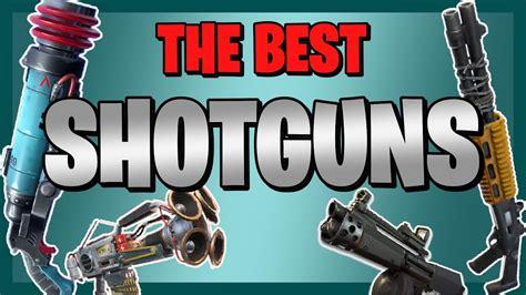 Fortnite Best Shotgun Sabe The World