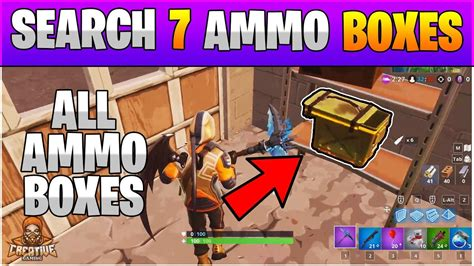 Fortnite Challenges Week 4 7 Ammo Boxes