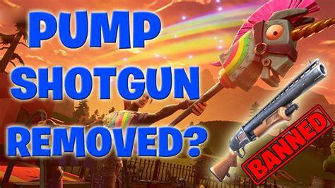Fortnite Removed The Pump Shotgun