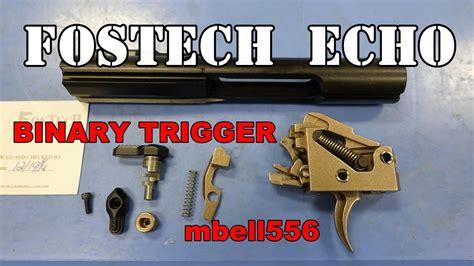Franklin Armory Binary Trigger Vs Fostech Echo Trigger