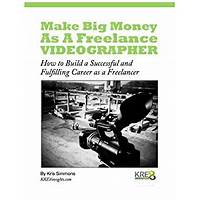 Freelance videographer success instruction