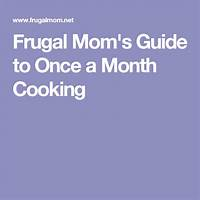 Cash back for frugal mom's guide to once a month cooking