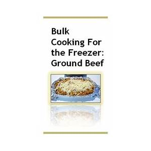 Frugal mom's guide to once a month cooking technique