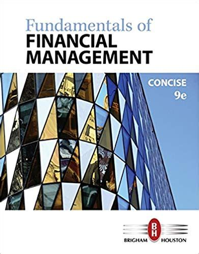 Fundamentals Of Financial Management Concise 9th Edition Solutions Pdf