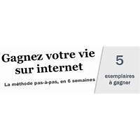 Gagnez votre vie sur internet that works