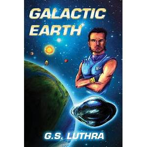 Galactic earth sci fi novel g s luthra creations scam