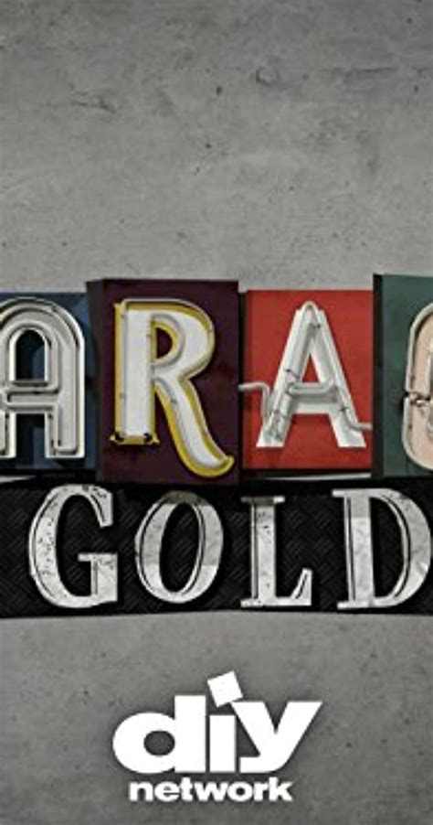 Garage Gold Tv Show Make Your Own Beautiful  HD Wallpapers, Images Over 1000+ [ralydesign.ml]