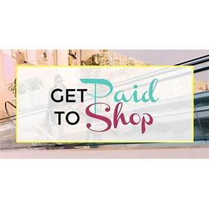 Get paid to shop! that works