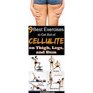 Cheapest getting rid of cellulite how do i get toned legs