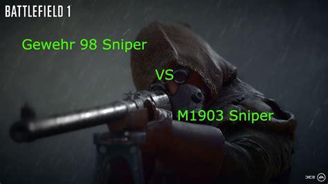 Gewehr 98 Vs M1903 Sniper Rifle Battlefield 1