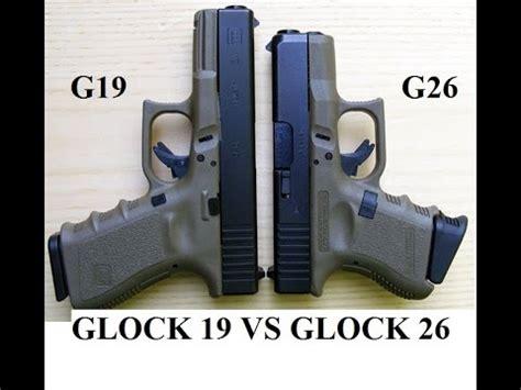 Glock 19 Vs 26 For Ccw