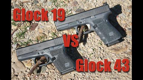 Glock 19 Vs 43 Concealed Carry