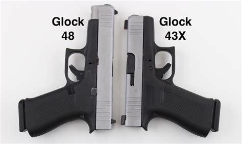 Glock 43 Vs 43x Vs 48