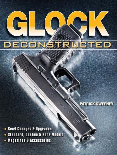 Glock Deconstructed - Scribd Com