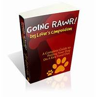 Going rawr! a complete guide to putting your dog on a raw food diet technique
