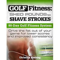 Golf fitness: shed pounds to shave strokes tutorials