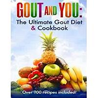 Gout and you: the ultimate gout diet & cookbook tutorials
