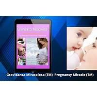 Gravidanza miracolosa (tm) : pregnancy miracle (tm) in italian! coupons