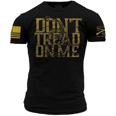 Grunt Style Don T Tread On Me Shirt