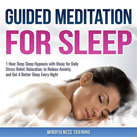 Guided Meditation To Sleep Well