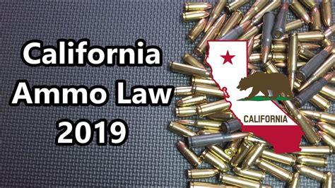 Gun Ammo Law Ca