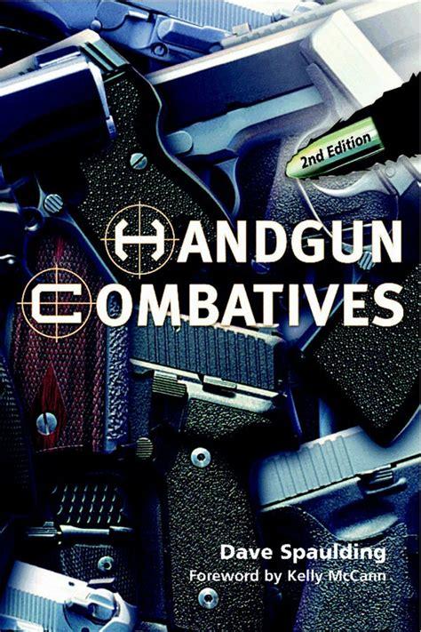 Handgun Combatives 2nd Edition