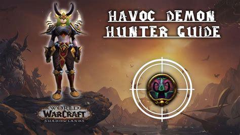 Havoc Demon Hunter Guide