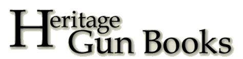 Heritage Gun Books Gunsmithing Repair