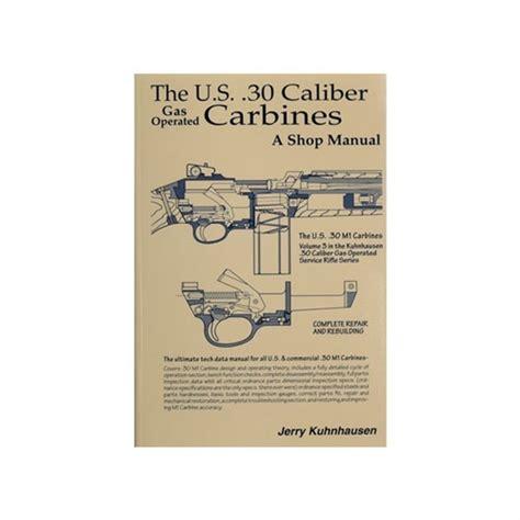Heritage Gun Books Us 30 Caliber M1 Carbine Shop Manual