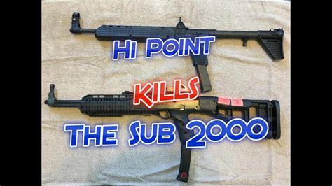 Hi Point Vs Kel Tec Carbine