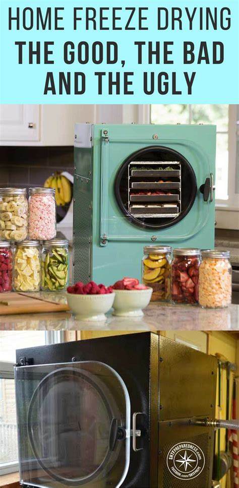 Home Freeze Drying The Good The Bad
