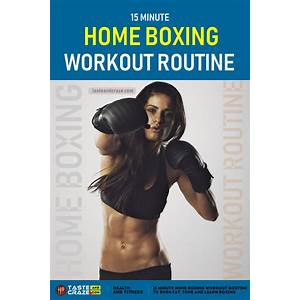 Home boxing workouts home boxing workouts scam