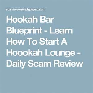 Hookah bar blueprint how to start a hookah bar compare