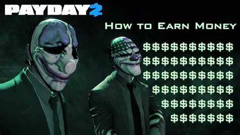 How To Earn Lots Of Money In Payday 2