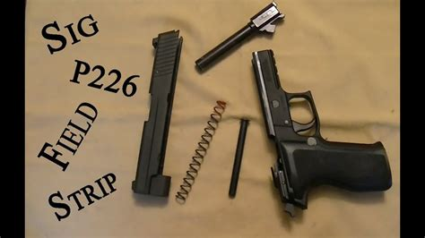 How To Field Strip A Sig P226