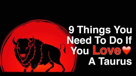 Taurus-Question How To Love A Taurus.