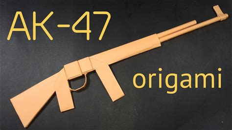 How To Make A Gun Out Of Paper Ak 47