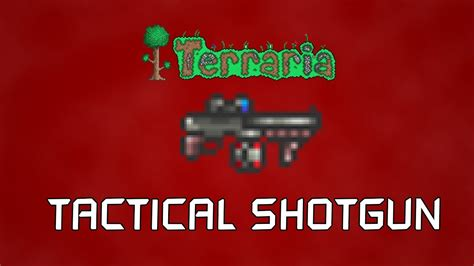 How To Make Tactical Shotgun Terraria