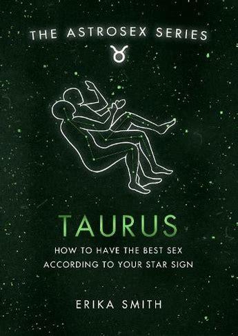 Taurus-Question How To Pleasure A Taurus Man Sexually