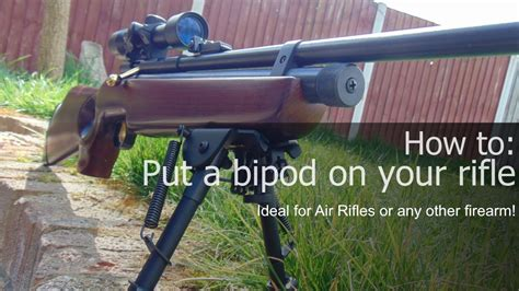 How To Put A Bipod On A Air Rifle