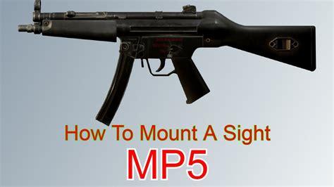 How To Put A Sight On Mp5 Tarkov