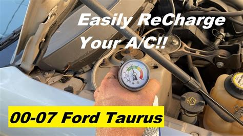 Taurus-Question How To Recharge Ac On 2003 Ford Taurus.
