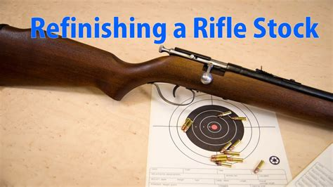 How To Refinish A Rifle Stock