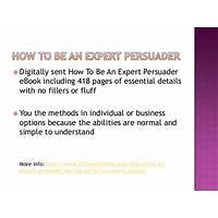 How to be an expert persuader in 20 days or less! technique