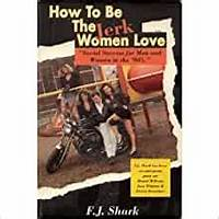 Free tutorial how to be the jerk women love 2nd ed