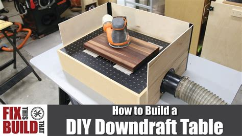 How to build a downdraft table Image