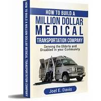 Discount how to build a million dollar medical transportation company